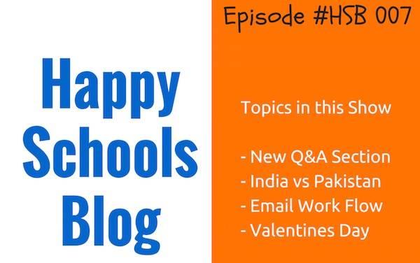 happy schools podcast episode 7