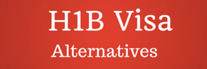 h1b visa alterntives