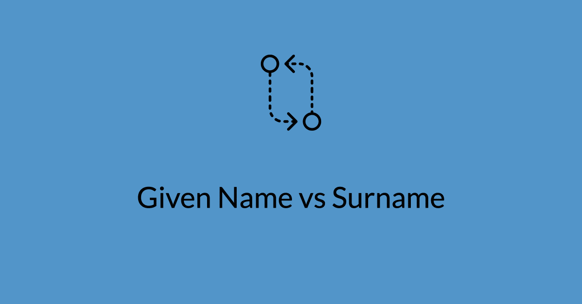 Given Name vs Surname passport application
