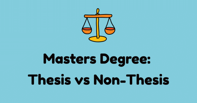 Master's Degree – Thesis or Non-Thesis – Which is Better?
