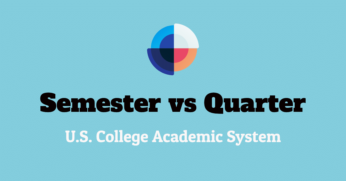 semester vs quarter usa college academic system calendar year