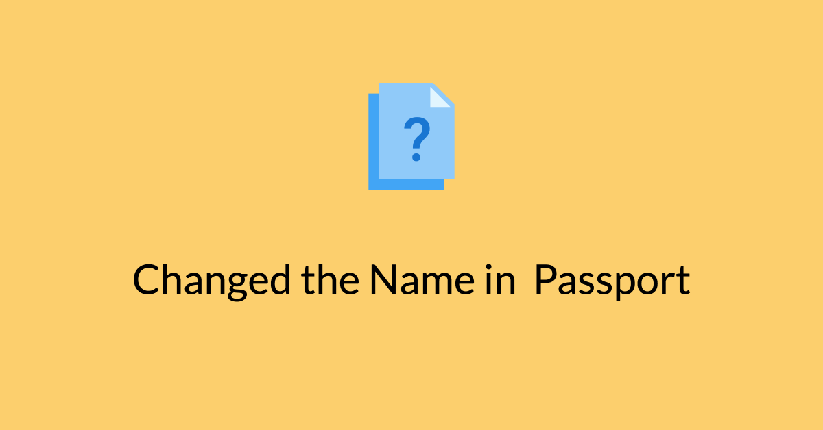 Changed the Name in Passport added last name