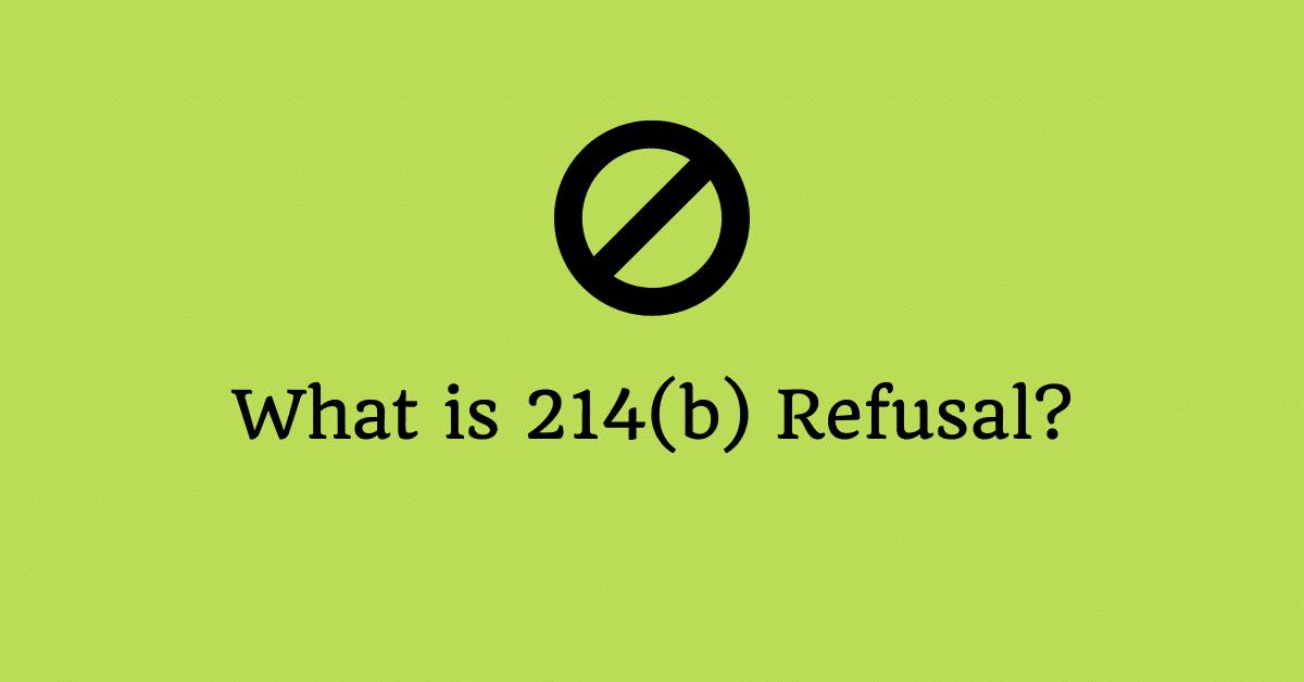 214b visa refusal