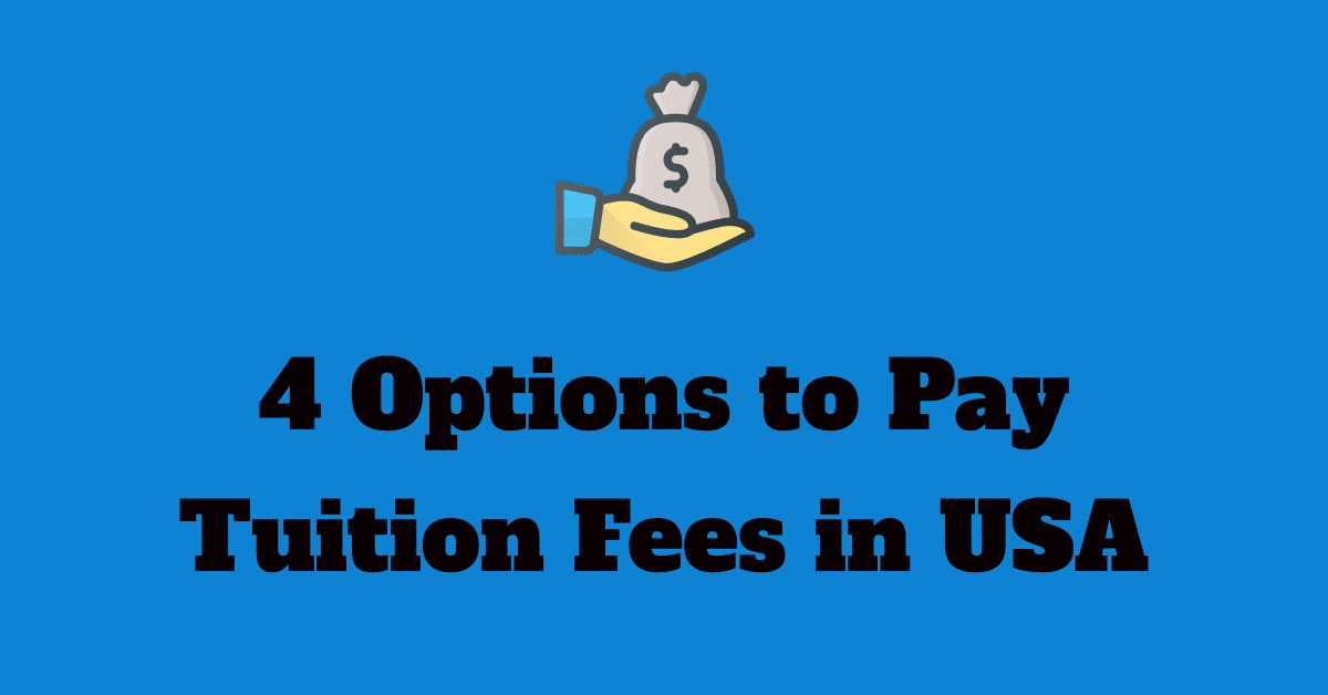 options to pay tuition fees to US college universities