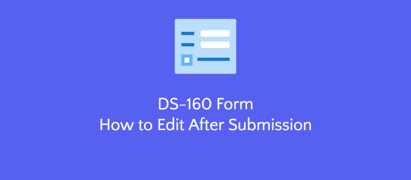 update ds160 form after submission