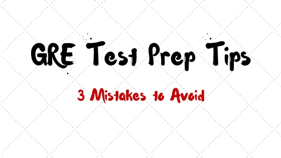 gre test prep tips mistakes