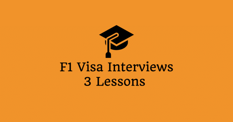 Two Undergraduate F1 Visa Interviews – 3 Lessons Learned