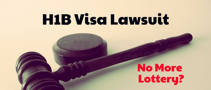 H1B Visa Lottery Lawsuit – Lottery to Be Replaced With Waiting List?