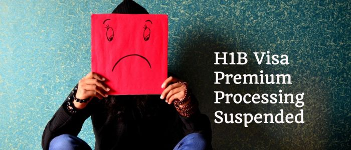 h1b visa premium processing suspended impact options