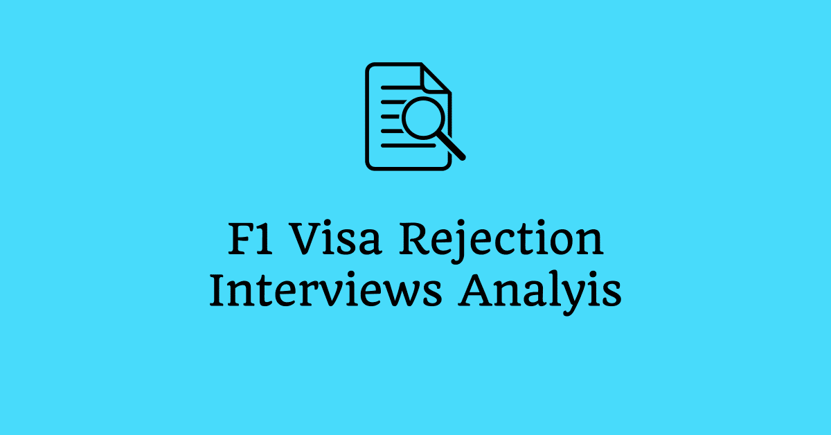 F1 Visa Interview Experience - Fall 2019 - Review, Analysis