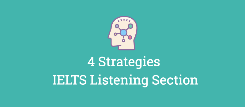 ielts listening section strategies to try