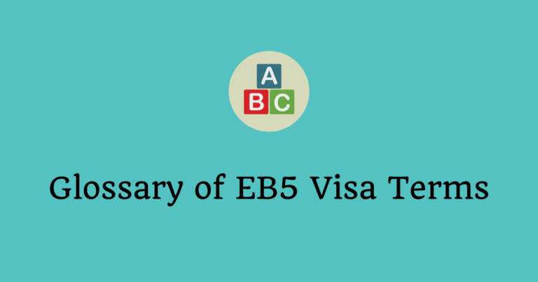 Glossary of EB5 Visa Terms – Pay attention to Financial Terms