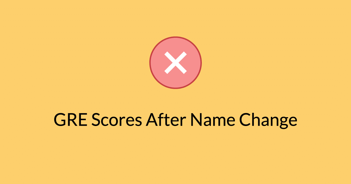 GRE Scores After Name Change in the passport