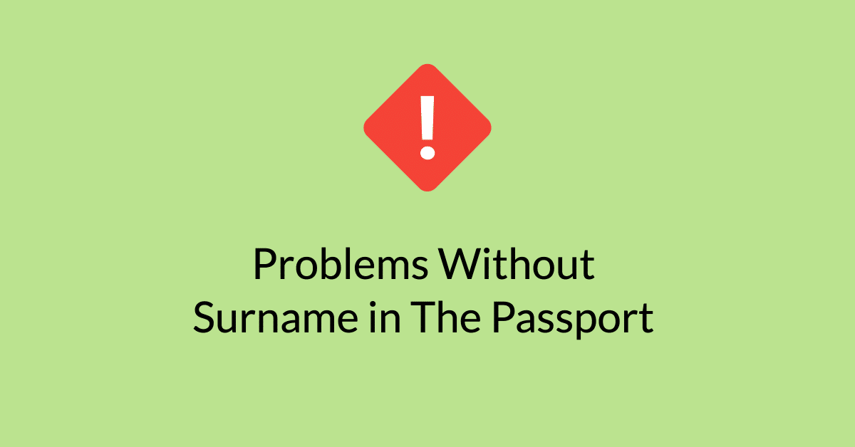 Problems Without Surname in The Passport