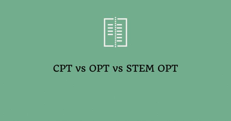 A Comparison Chart – CPT vs OPT vs STEM OPT