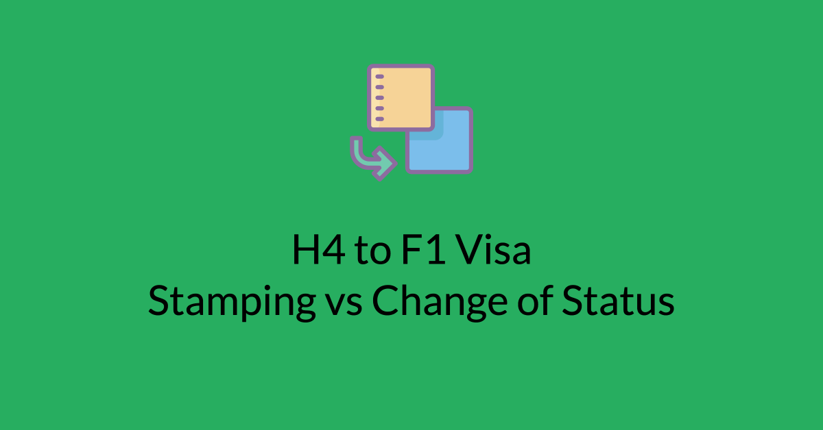 h4 to f1 visa change of status interview options