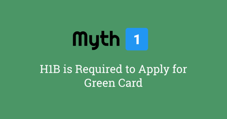 Myth 1: You Need H1B Visa to Apply for Green Card