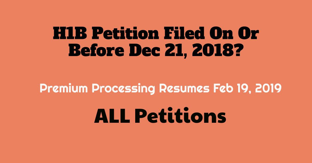 h1b visa premium processing resume feb 19, 2019