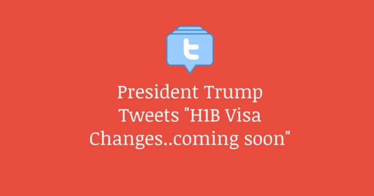 President Trump Tweet About H1B Visa & Sets the H1B Community of Fire