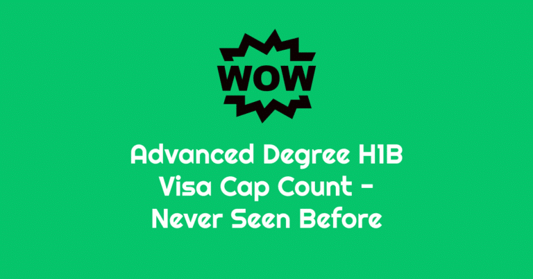 These Advanced Degree H1B Visa Cap Count Statistics Will Blow your Mind Away – 2020 – 2019