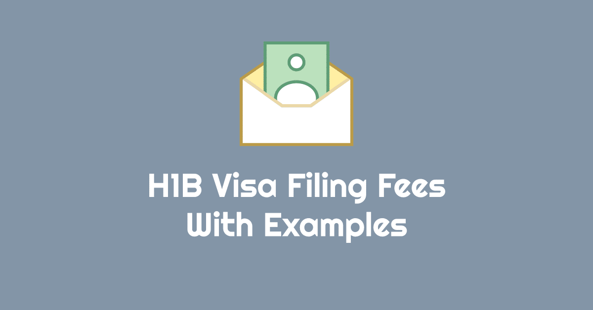 OMG! H1B Visa Filing Fees Can Vary From $3,000 to $10,000