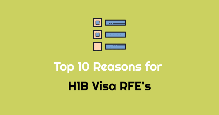 H1B Visa RFE's – Top 10 Reasons Why RFE's Were Issued by USCIS