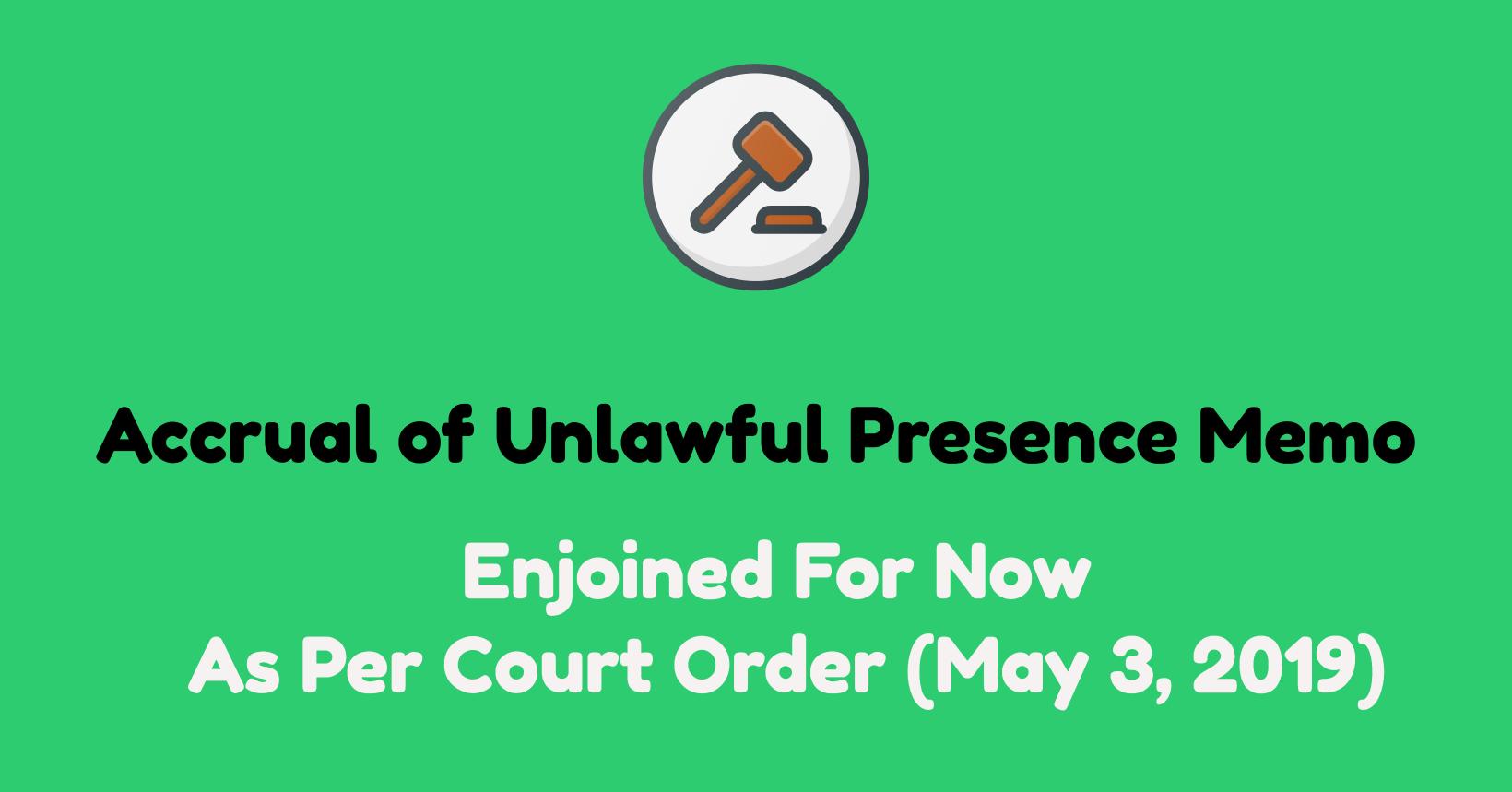 unlawful presence memo usics f m j visa court order