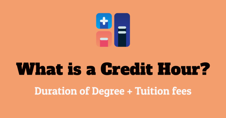 What is a Credit Hour & How Tuition Fees are Calculated from The Credit Hour?