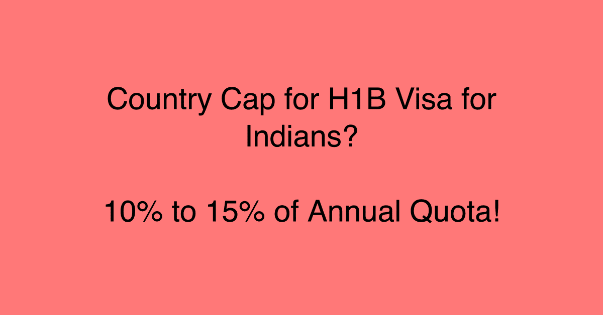 country cap for h1b visa for indians