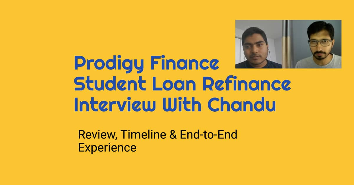 prodigy finance student loan refinance experience review with chandu