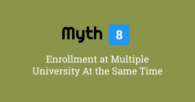 Myth 8 – It is Only Possible to be Enrolled at One University at a Time