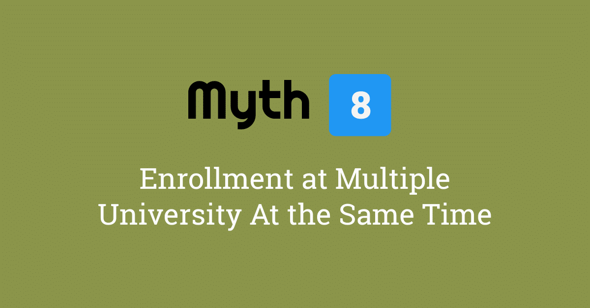 enroll multiple university same time myth 8.png