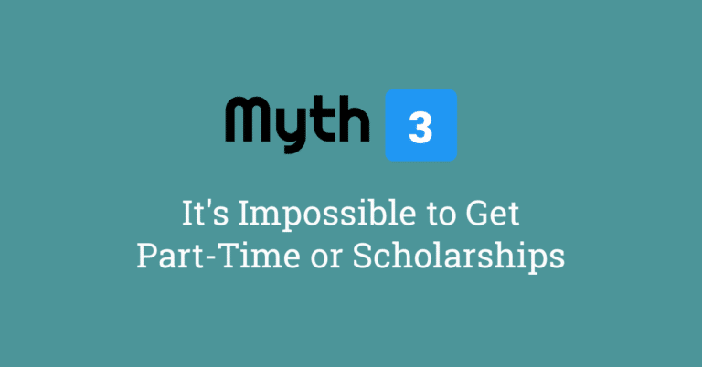 Myth 3 – It's Impossible to Get Part-Time or Scholarships for F1 Students