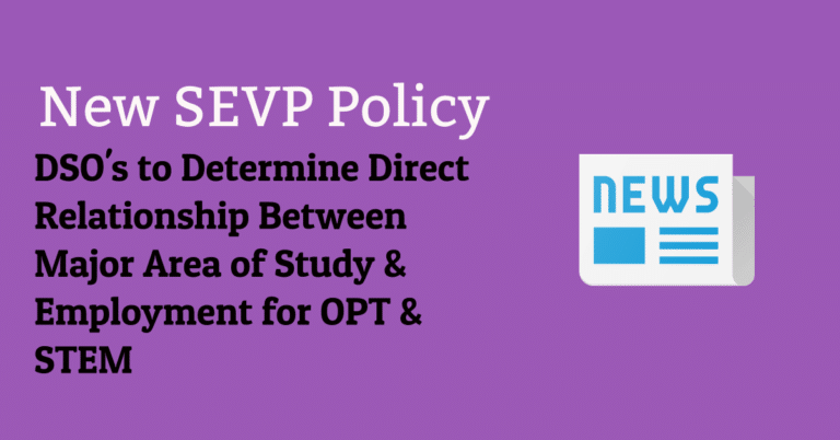 New SEVP Policy: Direct Relationship Between Employment and Area of Study to be Determined by DSO