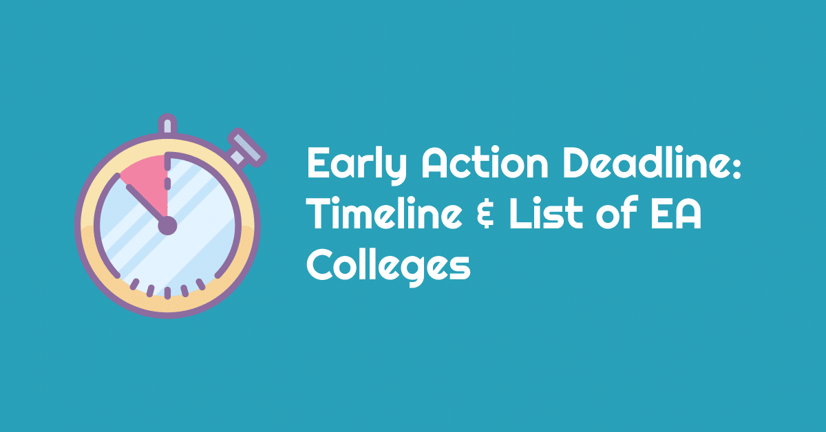 early action list of schools timeline deadlines
