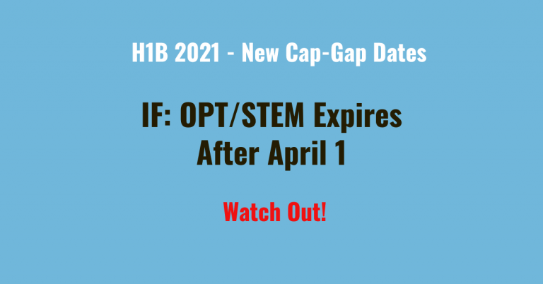 Warning for Cap-Gap for OPT & STEM OPT vs New FY 2021 H1B Process