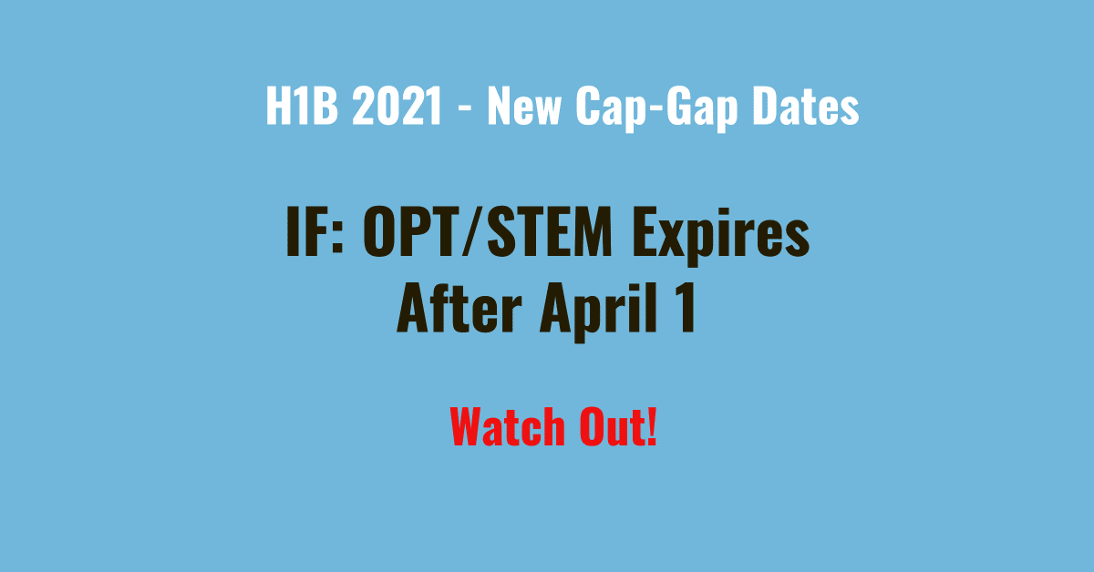 f1 cap gap opt stem opt h1b 2021