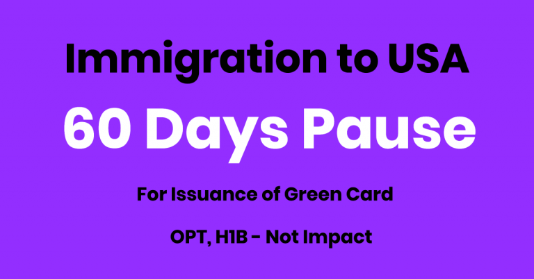 Green Card Issuance To Be SUSPENDED for 60 Days – H1B, OPT – No Impact
