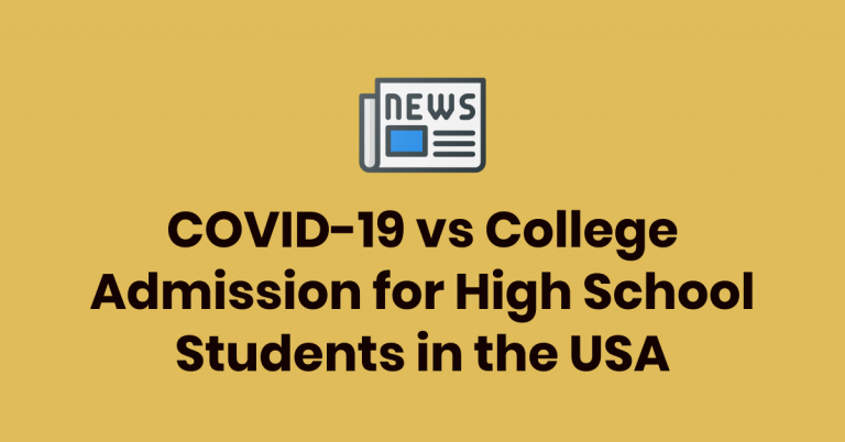 Impact of COVID-19 on College Admissions for High School Students (+ Strategies)