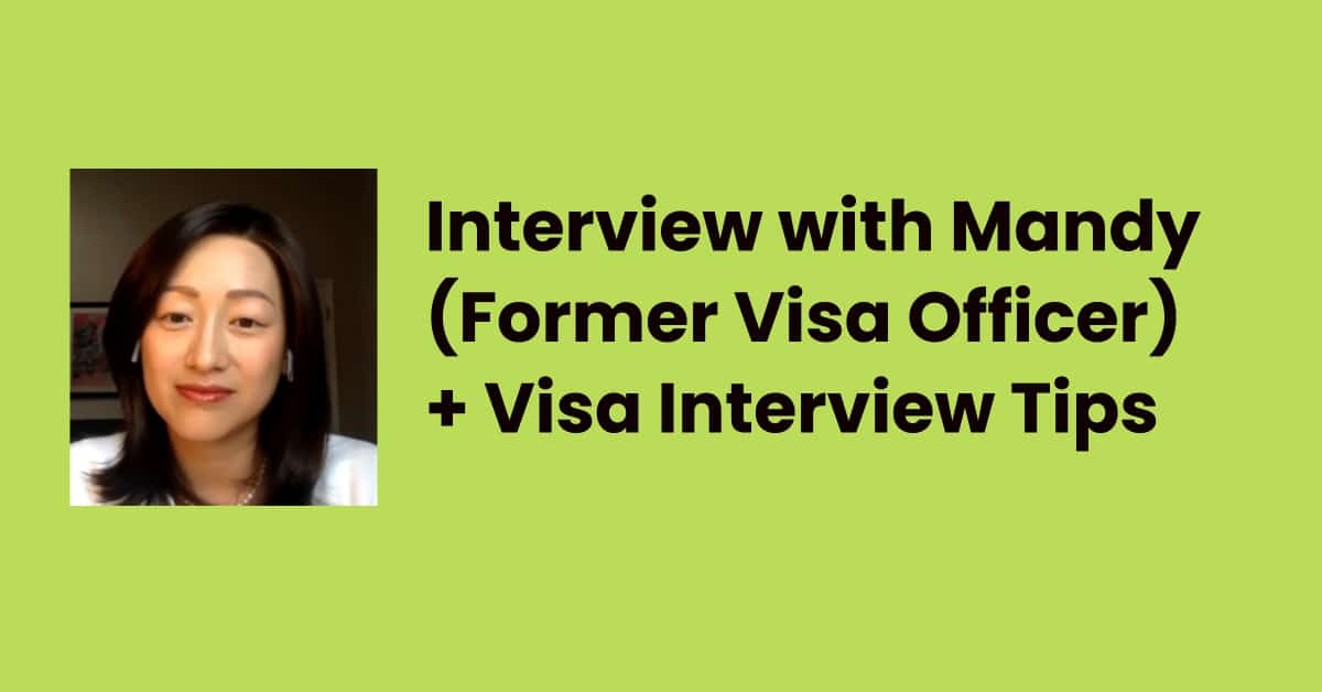 Interview with Mandy from Argo Visa - Former Visa Officer (+ Student Visa Interview Tips)