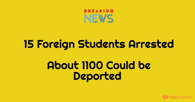 15 Foreign Students Arrested by ICE for OPT Fraud – 1100 Could be Deported – Operation OPTical Illusion