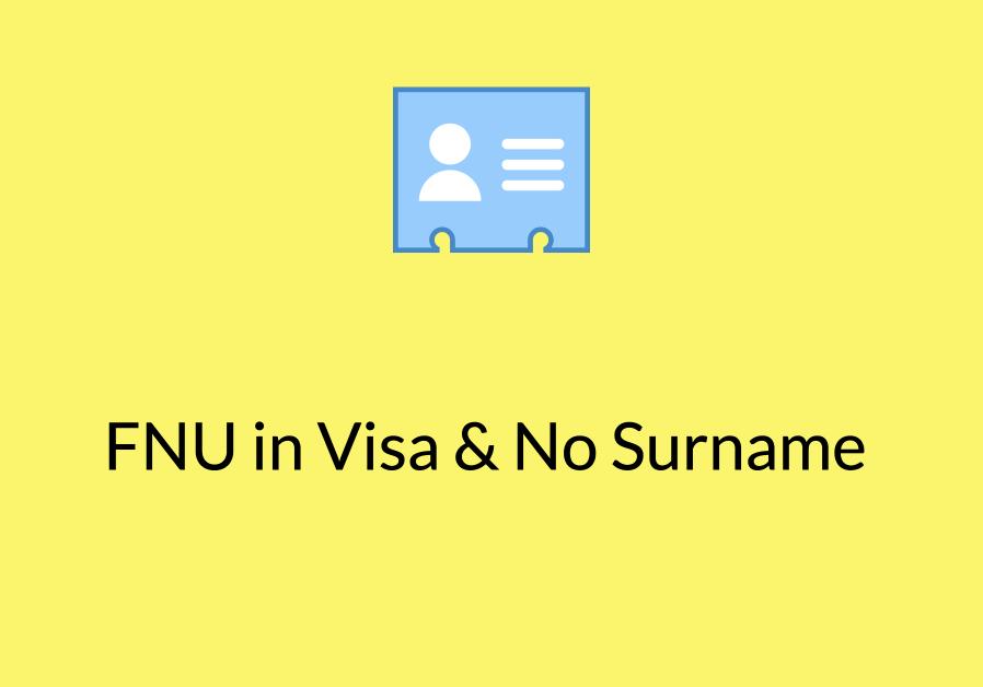 FNU usa Visa No Surname passport