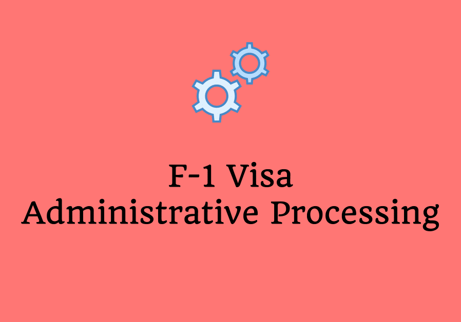 f1 visa administrative processing